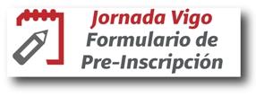 Pre-Inscripción Jornada Vigo